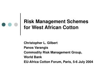 Risk Management Schemes for West African Cotton