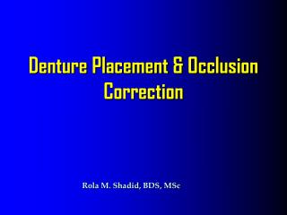 Denture Placement & Occlusion Correction