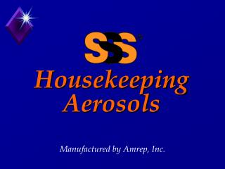 Housekeeping Aerosols