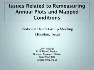 Issues Related to  Remeasuring  Annual Plots and Mapped Conditions