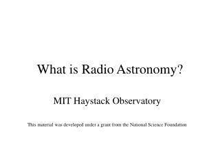 What is Radio Astronomy?