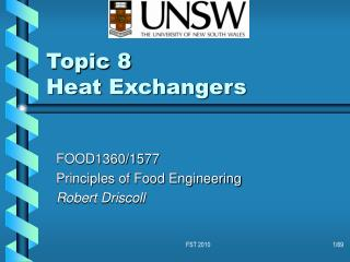 FOOD1360/1577 Principles of Food Engineering Robert Driscoll