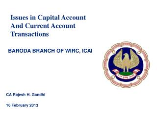 Issues in  Capital Account And Current Account Transactions