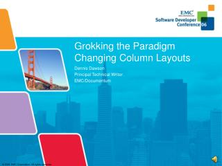 Grokking the Paradigm Changing Column Layouts