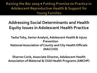 Addressing Social Determinants and Health  Equity Issues in Adolescent Health Practice