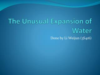 The Unusual Expansion of Water