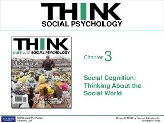 Social Cognition: Thinking About the Social World