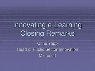 Innovating e-Learning Closing Remarks
