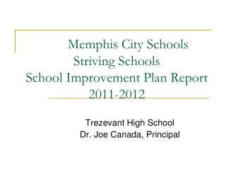 Memphis City Schools Striving Schools  School Improvement Plan Report 2011-2012