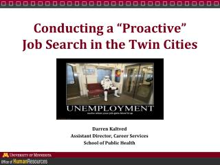 "Conducting a ""Proactive""  Job Search in the Twin Cities"