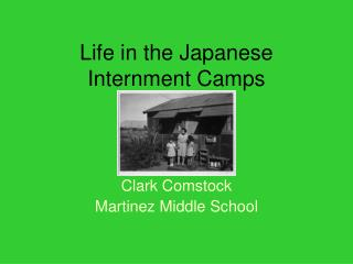 Life in the Japanese Internment Camps