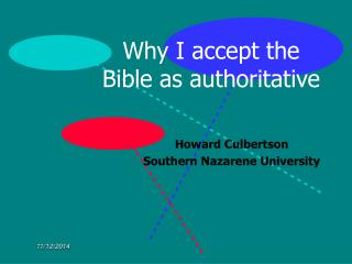 Why I accept the Bible as authoritative