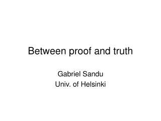 Between proof and truth
