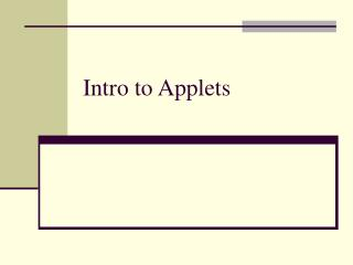 Intro to Applets