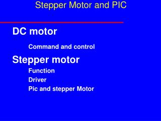 Stepper Motor and PIC
