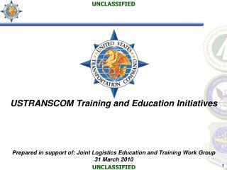 USTRANSCOM Training and Education Initiatives