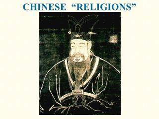 "CHINESE  ""RELIGIONS"""