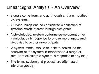 Linear Signal Analysis ~ An Overview .