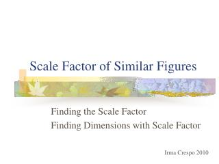 Scale Factor of Similar Figures