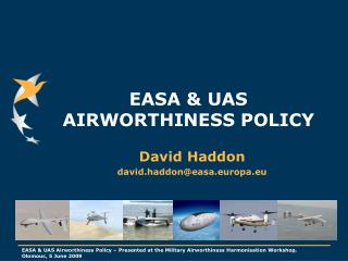 EASA & UAS AIRWORTHINESS POLICY