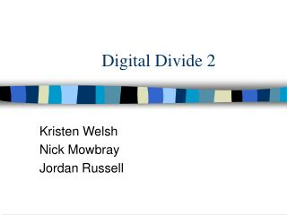 Digital Divide 2