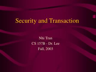 Security and Transaction