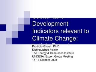 Sustainable Development Indicators relevant to Climate Change: India's Experience