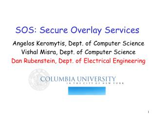 SOS: Secure Overlay Services