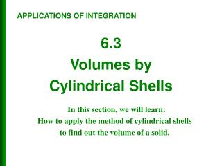 6.3 Volumes by  Cylindrical Shells