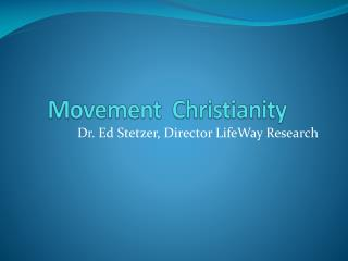 Movement  Christianity
