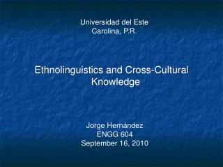 Ethnolinguistics and Cross-Cultural Knowledge