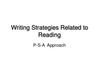 Writing Strategies Related to Reading