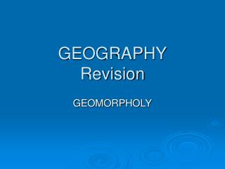 GEOGRAPHY Revision