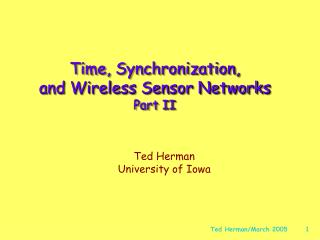 Time, Synchronization,  and Wireless Sensor Networks Part II