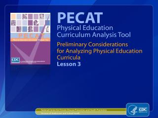 Preliminary Considerations  for Analyzing Physical Education  Curricula Lesson 3