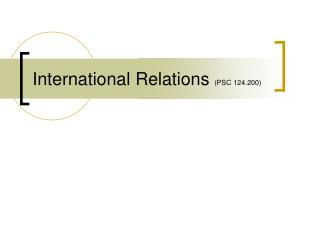 International Relations  (PSC 124.200)