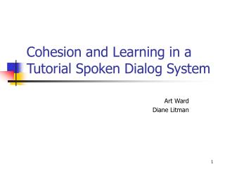 Cohesion and Learning in a Tutorial Spoken Dialog System