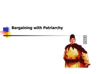 Bargaining with Patriarchy