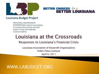 Louisiana at the Crossroads Responses to Louisiana's Financial  Crisis