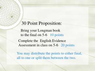 30 Point Proposition: