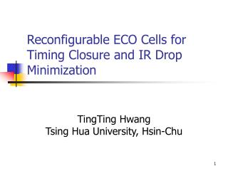 Reconfigurable ECO Cells for Timing Closure and IR Drop Minimization