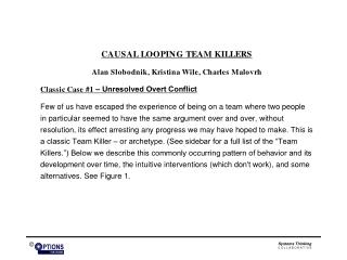 Unresolved Overt Conflict  Evolution of a Team Killer