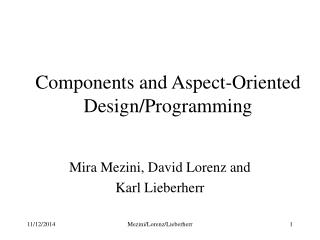Components and Aspect-Oriented Design/Programming