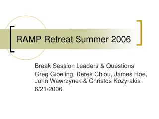 RAMP Retreat Summer 2006