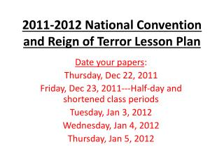 2011-2012 National  Convention and Reign of Terror Lesson Plan