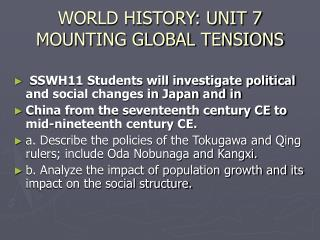 WORLD HISTORY: UNIT 7 MOUNTING GLOBAL TENSIONS