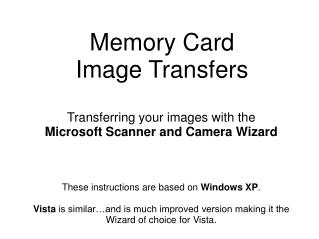 Memory Card  Image Transfers