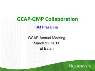 GCAP-GMP Collaboration