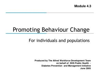 Promoting Behaviour Change