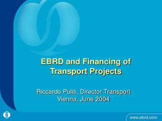EBRD and Financing of  Transport Projects